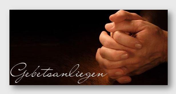 Gebetsanliegen Wir beten für