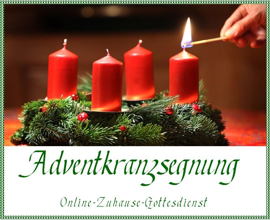 Adventkranzsegnung - Online-Zuhause-Gottesdienst