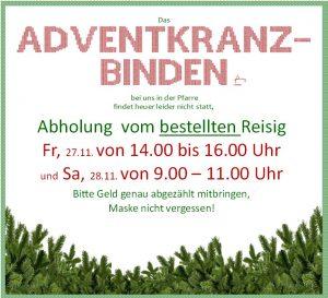 Adventkranzbinden - Abholung vom bestellten Reisig Fr, 27.11 von 14.00 bis 16.00 Uhr und Sa, 28.11. von 9.00 - 11.00 Uhr